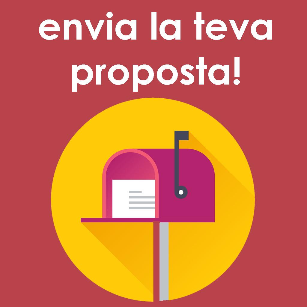 Envia la teva proposta!
